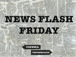 NEW SERIES: News Flash Friday
